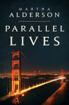 Paralell Lives ((A Novel of the 1960s))