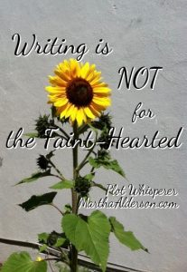 writing is not for the faint-hearted