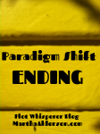 A Paradigm Shift Ending