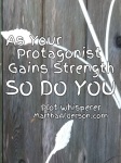 As Your Protagonist Gains Strength, So Do You