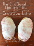 The Emotional Ebb and Flow of a Creative Life