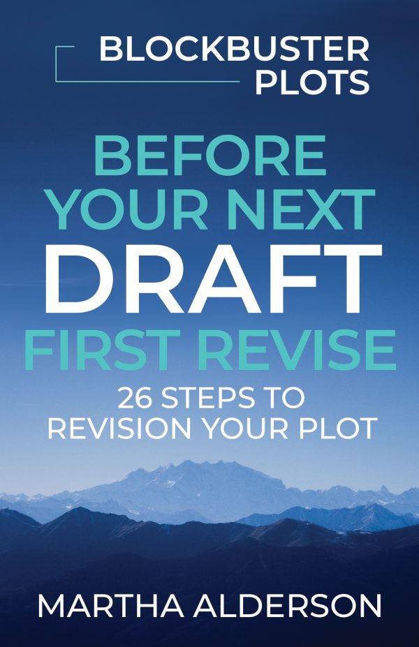Blockbuster Plots Before Your Next Draft First Revise