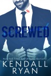 Screwed Kendall Ryan