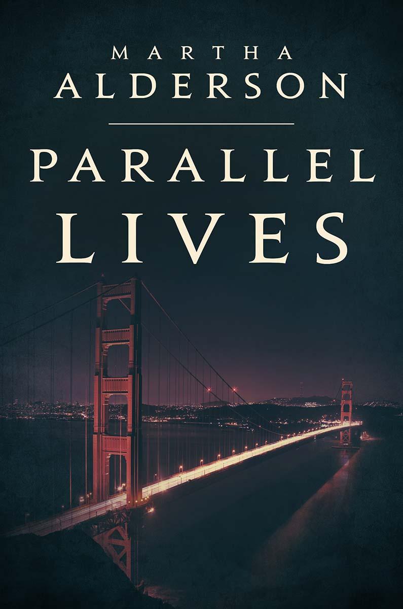 Paralell Lives A Novel