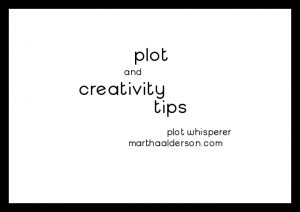 Plot and Creativity Tips